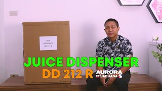 UNBOXING DAN REVIEW JUICE DISPENSER || AURORA BY SADHANA - DD 212 R