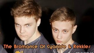 The Bromance Of Cyanide & Rekkles