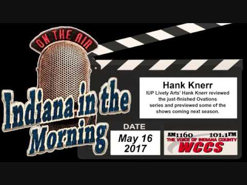 Indiana in the Morning Interview: Hank Knerr (5-16-17)