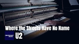 U2 - Where the Streets Have No Name (piano cover)