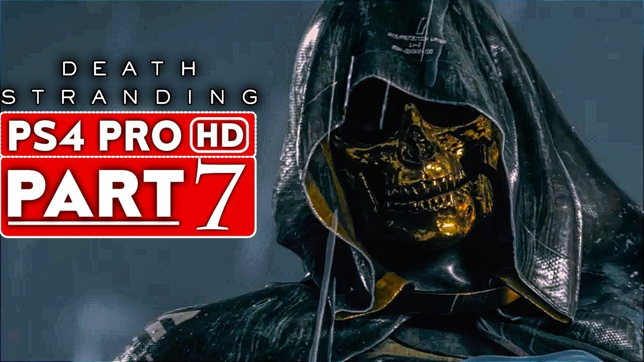 DEATH STRANDING Gameplay - soluce - Partie 7 [HD 1080p HD PS4 PRO] - Aucun commentaire + vidéo