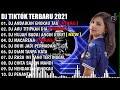 DJ ANDAIKAN ENGKAU TAU X DJ AKU TITIPKAN DIA | TIKTOK REMIX TERBARU 2021