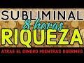 ATRAE LA RIQUEZA MIENTRAS DUERMES 🌙 PODEROSO AUDIO SUBLIMINAL DE 8HORAS   LLUVIA ASMR