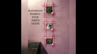 DIY Bamboo stick PhotoFrame tutorial |Handmade frame-easy to make at home|wall hanging photo frame|