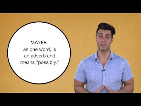 Everyday Grammar: Maybe vs. May Be