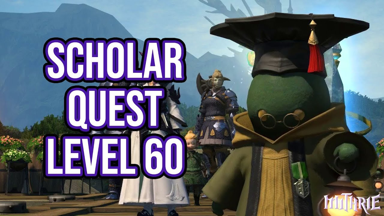 FFXIV 3 26 0877 Scholar Quest Level 60 by Mithrie