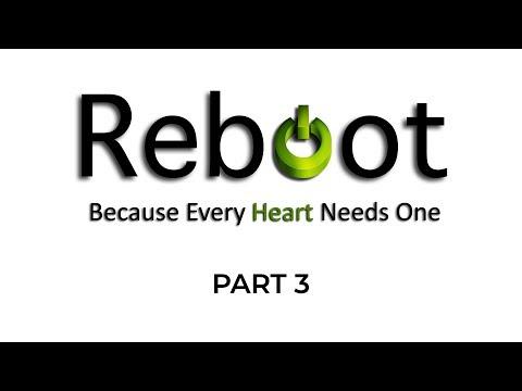 Reboot – Part 3 – Pastor Raymond Woodward