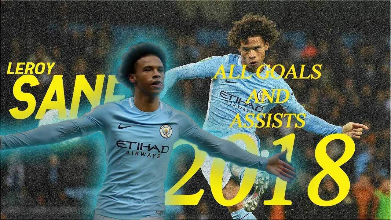 Download Leroy sane 2018 - All Goals and Assists -EPL (English Commentary)