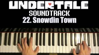Undertale OST - 22. Snowdin Town (Piano Cover by Amosdoll)
