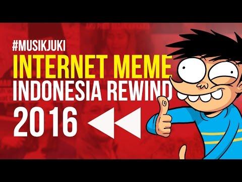 INTERNET MEME INDONESIA REWIND 2016