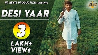 Haryanvi Song | DESI YAAR (Official) Bhargav Saini, Khush Bhukal | New Haryanvi Songs Haryanavi 2019