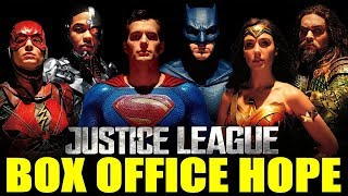Justice League BOX OFFICE HOPE
