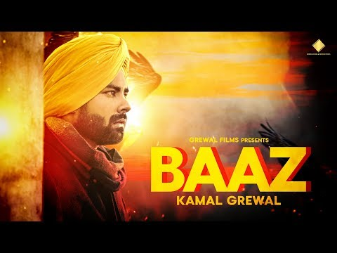 Baaz (Official Video): Kamal Grewal | R Guru | Jashan Nanarh | New Punjabi Songs 2019 | Grewal Films