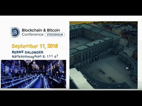 See you in Sweden! Blockchain & Bitcoin Conference Stockholm | September 11, 2018