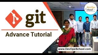 Git Advance Tutorial - By DevOpsSchool.com