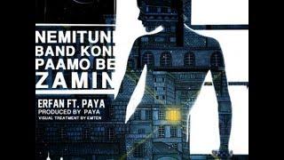 Paydar Erfan ft Paya - Nemitooni Band Koni PAMO be Zamin (DLfar)