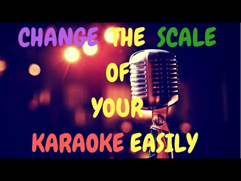 How to Change the Scale of Karaoke/Instrumental Track To Your Scale  | Simple Method