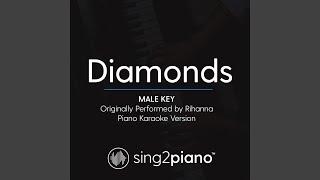 Diamonds (Male Key) (Originally Performed By Rihanna) (Piano Karaoke Version)