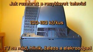 Jak rozebrat a recyklovat televizi TV na měď, hliník, železo a elekroodpad