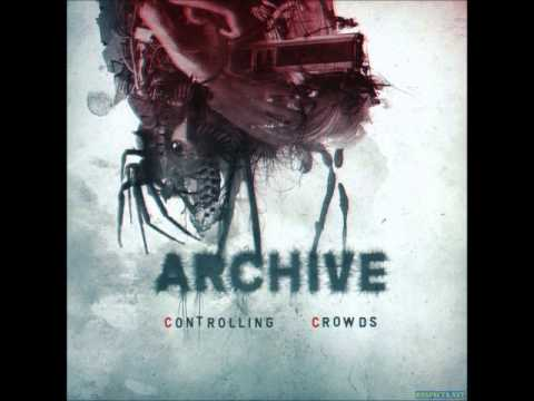 Клип Archive - Controlling Crowds