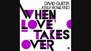 david guetta feat kelly rowland when love takes over electro radio edit