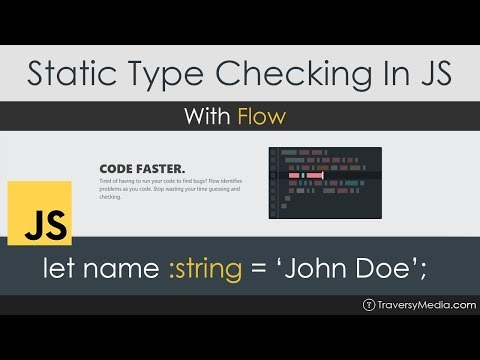Static Type Checking In JavaScript With Flow