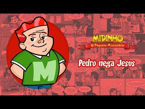 Pedro Nega Jesus - Midinho, O Pequeno Missionário