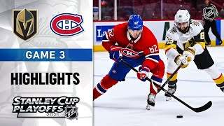 Semifinals, Gm 3: Golden Knights @ Canadiens 6/18/21 | NHL Highlights