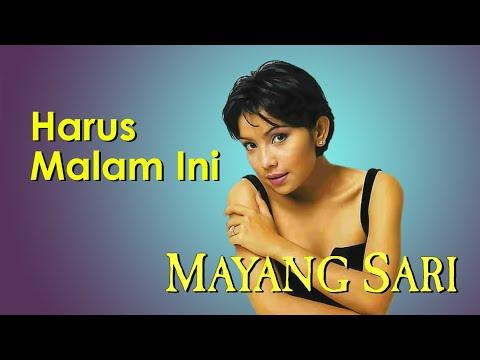 Mayang Sari - Harus Malam Ini (Clear Audio)