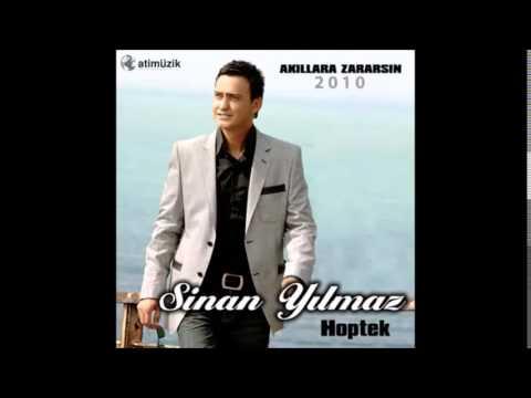 SiNAN YILMAZ (AKILLARA ZARARSIN) Hoptek FULL ALBUM
