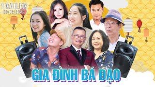 Phim Tết 2021   Gia Đình Bá Đạo - Official Trailer   Siêu Phẩm Phim Hài Tết 2021