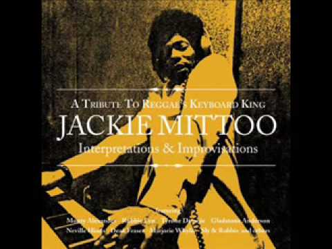 Jackie Mittoo - Mission Impossible Ft. Tyrone Downie