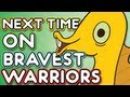 Next Time on Bravest Warriors - Cereal Master on Cartoon Hangover