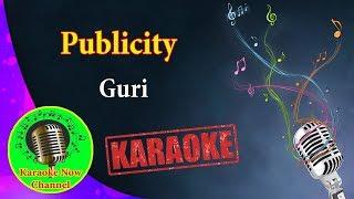 [Karaoke] Publicity- Guri- Karaoke Now