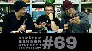 Sträter Bender Streberg – Der Podcast: Folge 69