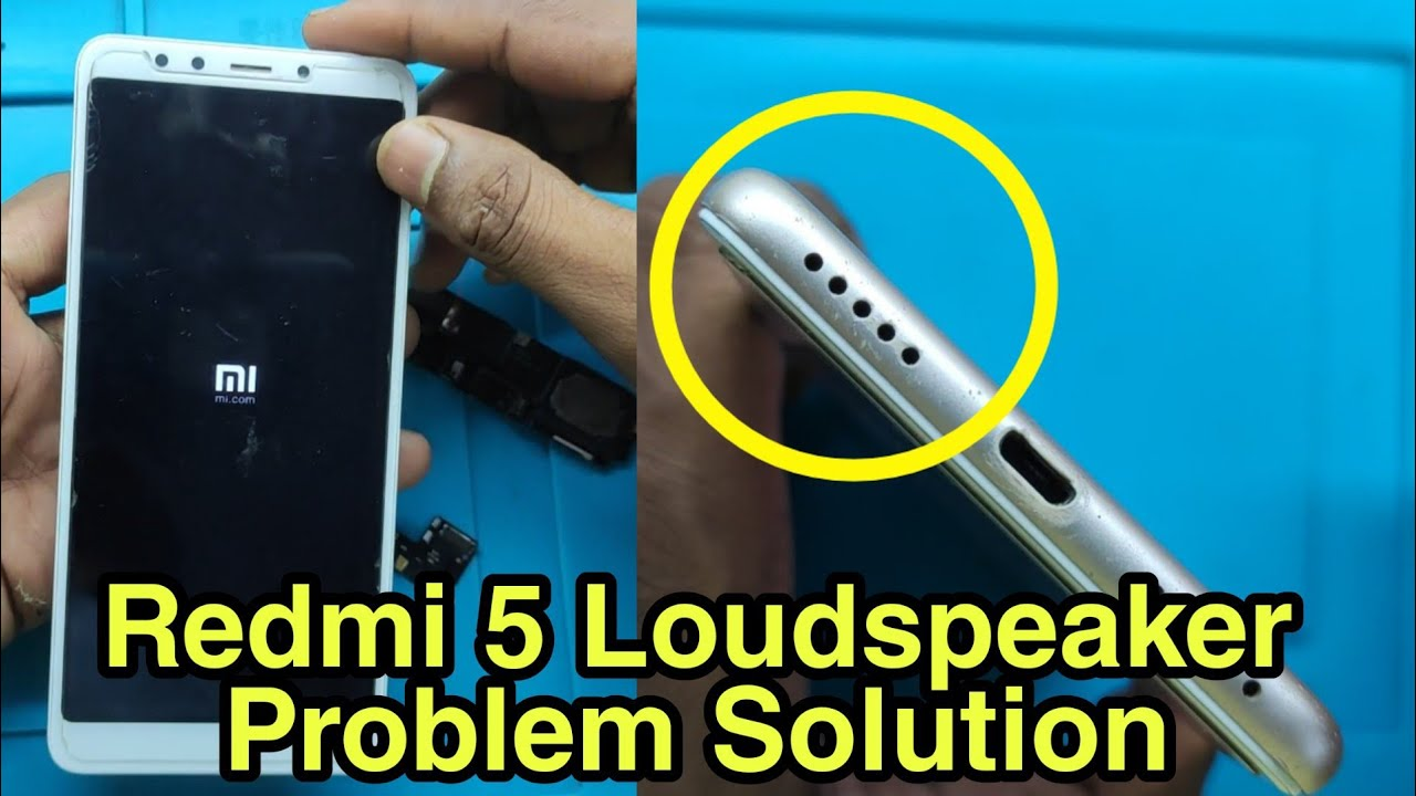 Redmi 5 Loud speaker Problem Solution