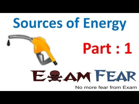 Physics Sources Of Energy part 1 (Introduction) CBSE class 10 X