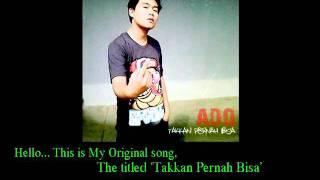 Ado - Takkan Pernah Bisa (Original Song) [from A-STEP]
