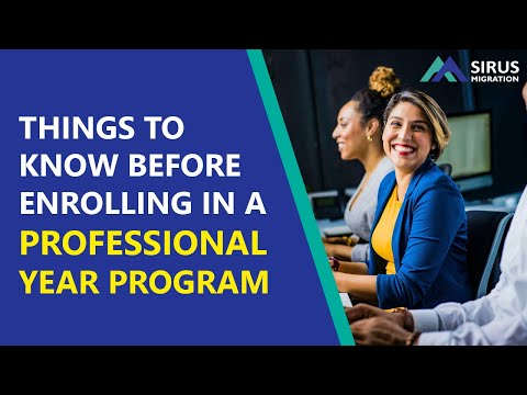 Things To Know Before Enrolling In A Professional Year Program