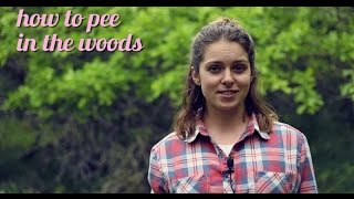 How to Pee Outside, in the Woods, Outdoors, or Camping: Tutorial for girls and dads (Rated PG)
