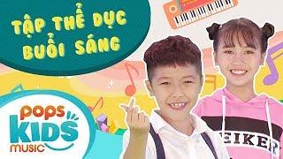 Mầm Chồi Lá - Tập Thể Dục Buổi Sáng | Nhạc Thiếu Nhi Vui Nhộn - Kids Songs - Nursery Rhymes