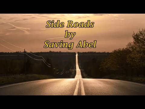 Saving Abel - Side Roads (Lyrics)