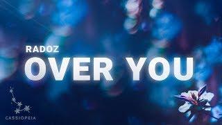 Radoz - Over You (Lyrics)