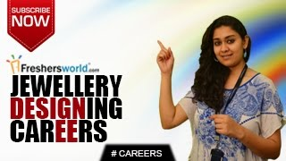 CAREERS IN  JEWELLERY DESIGNING – UG,PG,Institutions,Design Jobs,Job Openings