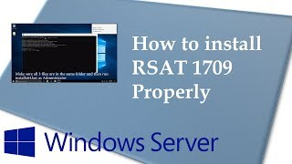 No DNS? The Trick to Properly Installing Remote Server Administration Tools 1709