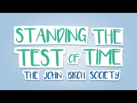 Standing the Test of Time - The John Birch Society