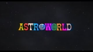 TRAVIS SCOTT ASTROWORLD TRAILER