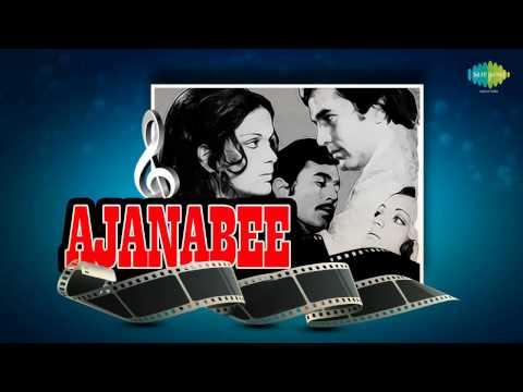 Ek Ajnabee Haseena Se - Kishore Kumar - Rajesh Khanna - Ajnabee [1974]