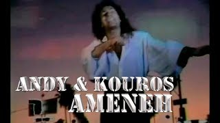 Andy & Kouros - Ameneh (full version)