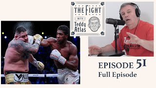 Teddy Atlas Reacts to Joshua vs Ruiz 2 (What's Next for Joshua & HW Division) | Ep 51